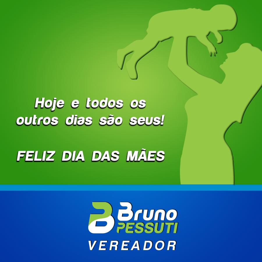 Feliz Dia das Mães! - Bruno Pessuti