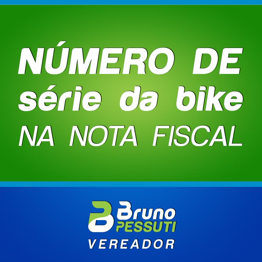 Projeto Número de série das Bikes na Nota Fiscal - Bruno Pessuti